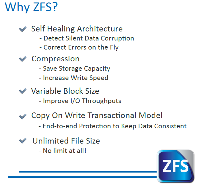 Why or What is ZFS